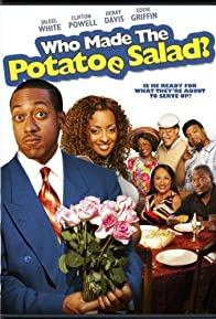 Primary photo for Who Made the Potatoe Salad?