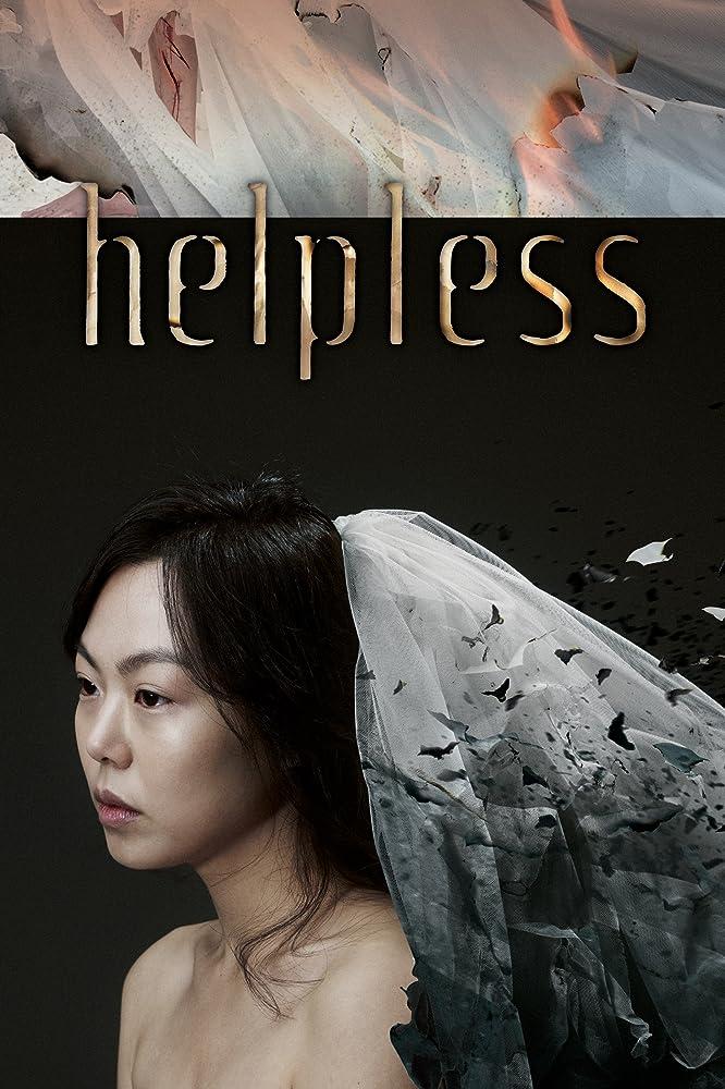 Helpless (2012) ช่วยด้วย ช่วยฉันที