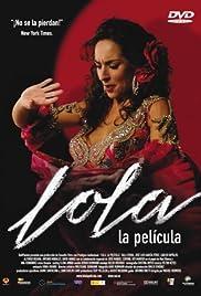 Lola, la película Poster
