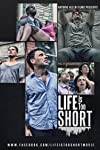 Life Is Too Short (2015)