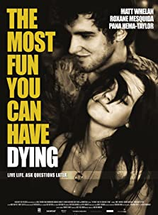 The Most Fun You Can Have Dying (2012)