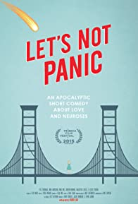 Primary photo for Let's Not Panic