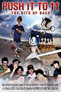 New movie for free download Push It to 11: the Bits of Baco [mp4]