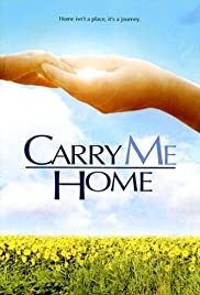 Carry Me Home Poster