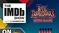 IMDb on Location: The Cast of 'Hotel Transylvania 3: Summer Vacation'