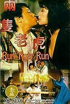 Run Tiger, Run