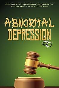 Primary photo for Abnormal Depression