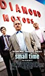 Small Time (2014) Poster