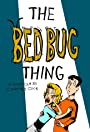 The Bed Bug Thing