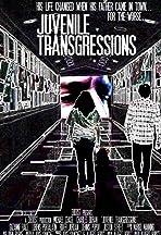 Juvenile Transgressions