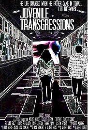 Download Juvenile Transgressions () Movie