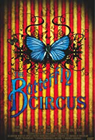 The Butterfly Circus (2009)