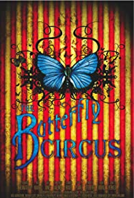 Primary photo for The Butterfly Circus
