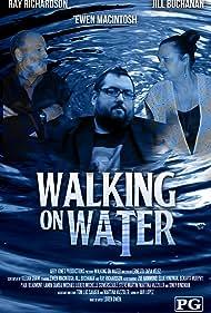 Walking on Water (2013)