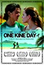 One Kine Day