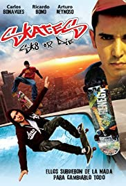Skate or Die (2008) Poster - Movie Forum, Cast, Reviews