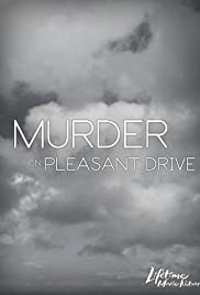 Murder on Pleasant Drive Poster