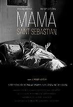 Mama - Svyatoy Sebastyan