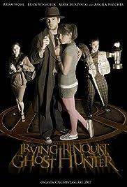 Irving Renquist, Ghost Hunter Poster