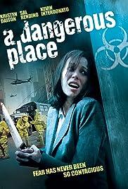 A Dangerous Place Poster