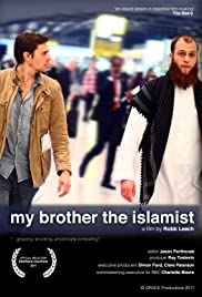 My Brother the Islamist(2011) Poster - TV Show Forum, Cast, Reviews