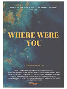 Watch free new movies no downloading Where Were You by none [BluRay]