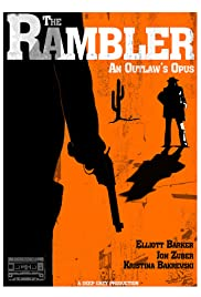 The Rambler: An Outlaw's Opus Poster