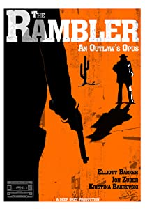 Good movie to watch The Rambler: An Outlaw's Opus by [1020p]