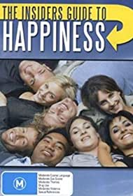 The Insiders Guide to Happiness (2004)