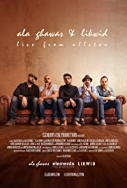 Ala Ghawas & Likwid: Live from Allston Poster