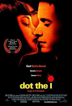 مشاهدة فيلم Dot the I 2003 غير مترجم أونلاين مترجم