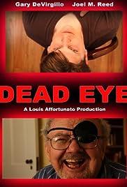 Dead Eye Poster