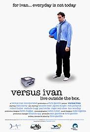 Versus Ivan Poster
