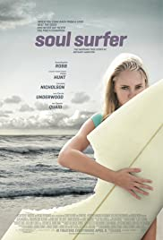 Soul Surfer (2011) Poster - Movie Forum, Cast, Reviews