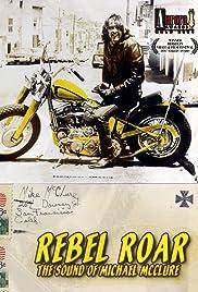 Rebel Roar: The Sound of Michael McClure Poster