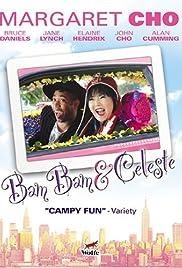 Bam Bam and Celeste(2005) Poster - Movie Forum, Cast, Reviews