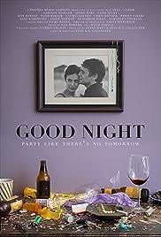 Good Night(2013) Poster - Movie Forum, Cast, Reviews