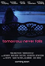 Tomorrow Never Fails