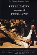 Peter Zadek inszeniert Peer Gynt