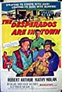 The Desperados Are in Town (1956) Poster