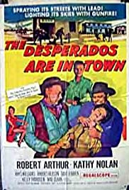 The Desperados Are in Town Poster