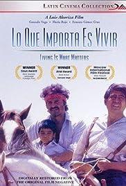 Lo que importa es vivir (1987) film en francais gratuit