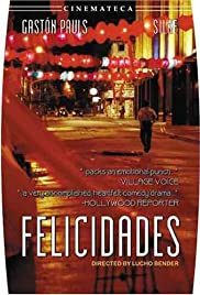 Felicidades (2000) Poster - Movie Forum, Cast, Reviews