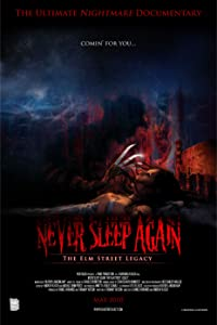 Unlimited downloadable movies Never Sleep Again: The Elm Street Legacy [UHD]