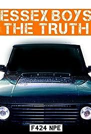 Essex Boys: The Truth(2015) Poster - Movie Forum, Cast, Reviews