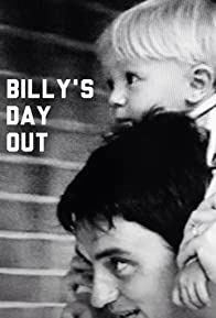 Primary photo for Billy's Day Out