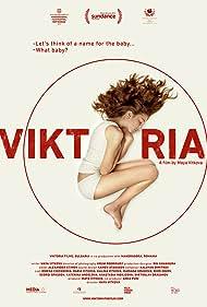 Viktoria (2015) Poster - Movie Forum, Cast, Reviews