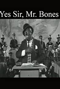 Primary photo for Yes Sir, Mr. Bones