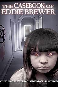The Casebook of Eddie Brewer (2012)