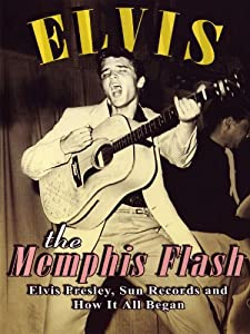 Watch english movies live free Elvis: The Memphis Flash UK [mpeg]